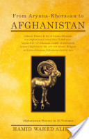 From Aryana-Khorasan to Afghanistan