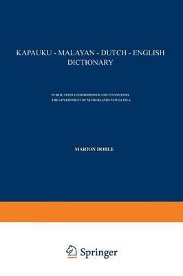 Kapauku -- Malayan -- Dutch -- English Dictionary