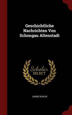 Geschichtliche Nachrichten Von Schongau Altenstadt