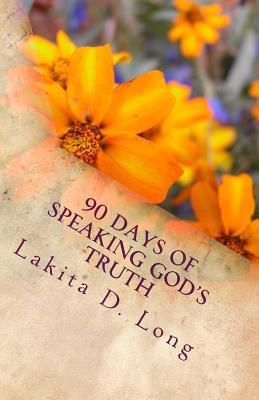 90 Days of Speaking God's Truth