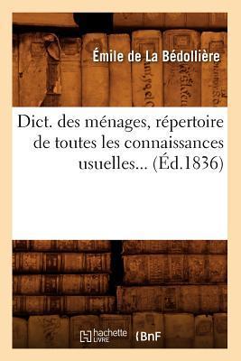 Dict. des Menages, Repertoire de Toutes les Connaissances Usuelles... (ed.1836)