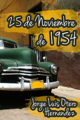 25 de Noviembre de 1954 / November 25, 1954