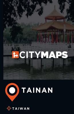 City Maps Tainan Taiwan