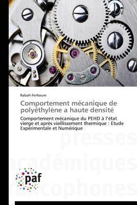 Comportement Mécanique de Polyethylene a Haute Densite