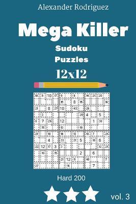 Mega Killer Sudoku Puzzles - Hard 200 vol. 3