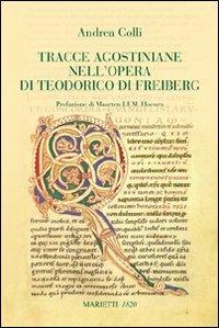 Tracce agostiniane nell'opera di Teodorico di Freiberg