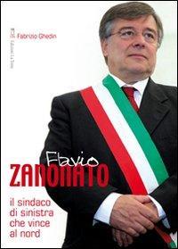 Flavio Zanonato. Il sindaco di Sinistra che vince al Nord