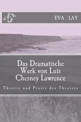 Das Amatische Werk Von Luis Chesney Lawrence