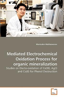 Mediated Electrochemical Oxidation Process for organic mineralization