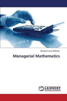 Managerial Mathematics