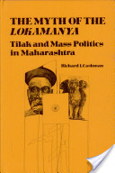The Myth of the Lokamanya