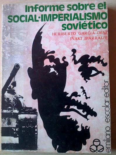 Informe sobre el socialimperialismo soviético