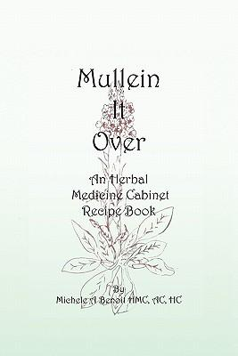 Mullein It over
