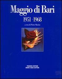 Maggio di Bari, 1951-1968