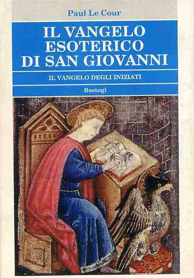 Il Vangelo esoterico di san Giovanni