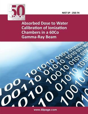 Absorbed Dose to Water Calibration of Ionization Chambers in a 60co Gamma-ray Beam