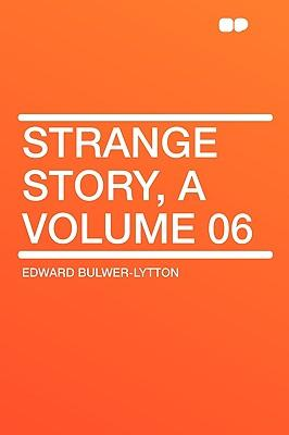 Strange Story, a Volume 06