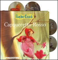 Cappuccetto Rosso. Con e-book