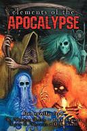 Elements of the Apocalypse