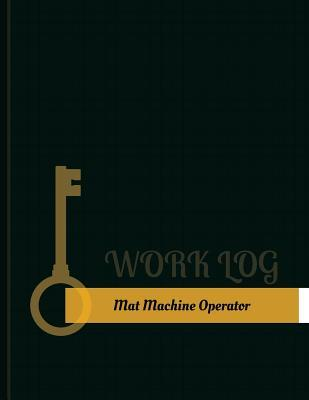 Mat Machine Operator...