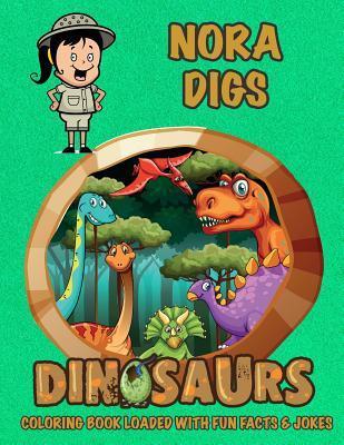 Nora Digs Dinosaurs ...