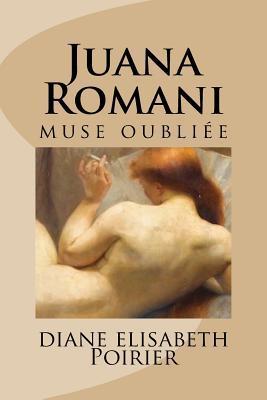 Juana Romani Muse Oubliée