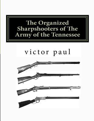 The Organized Sharpshooters of the Army of the Tennessee