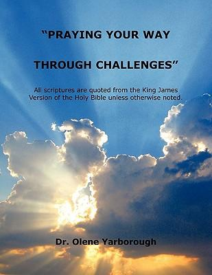 Praying Your Way Through Challenges""