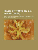 Nellie of Truro [By J.E. Hornblower].