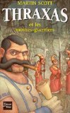 Thraxas Tome 2 : Thraxas et les moines-guerriers