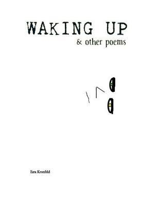 Waking Up & Other Poems