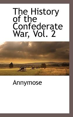 The History of the Confederate War, Vol. 2