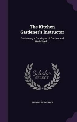 The Kitchen Gardener...