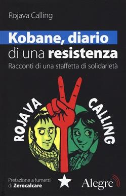Kobane, diario di una resistenza