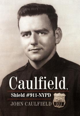 Caulfield, Shield #911-NYPD