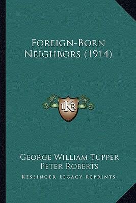 Foreign-Born Neighbors (1914)