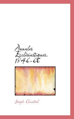 Annales Eccl Siastiques. 1846-66
