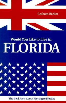 Would You Like to Live in Florida