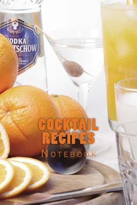 Cocktail Recipes Lined Journal / Notebook