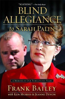 Blind Allegiance to Sarah Palin