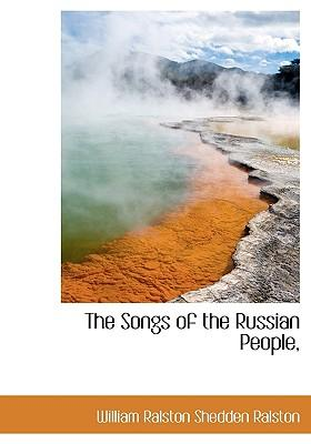 The Songs of the Russian People,