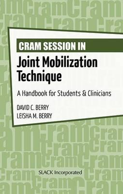 Cram Session in Joint Mobilization Techniques