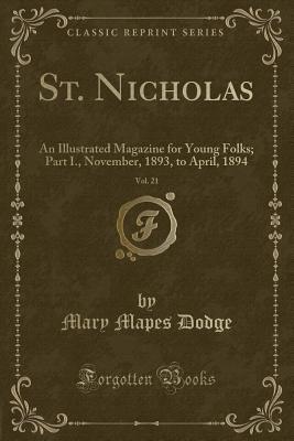 St. Nicholas, Vol. 21