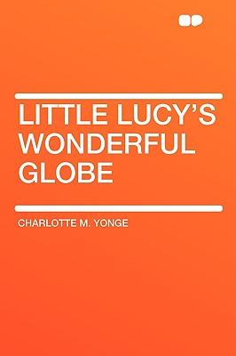Little Lucy's Wonder...