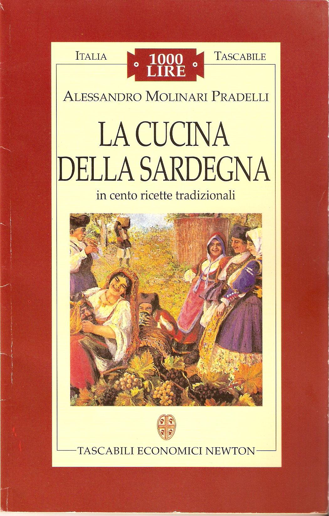 La cucina della Sardegna in cento ricette tradizionali
