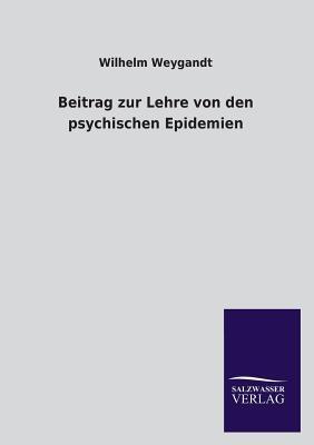 Beitrag zur Lehre von den psychischen Epidemien