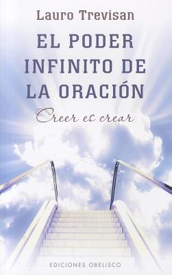 El poder infinito de la oracion / The Infinite Power of Prayer