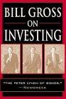 Bill Gross on Investing