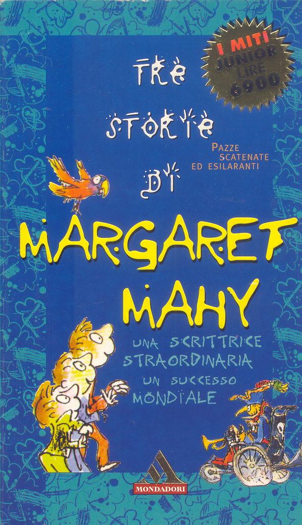 Tre storie di Margaret Mahy