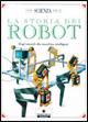 La storia dei robot